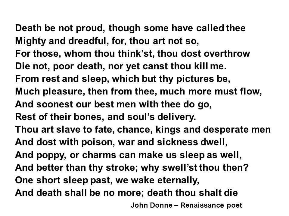 Death be not proud, though some have called thee