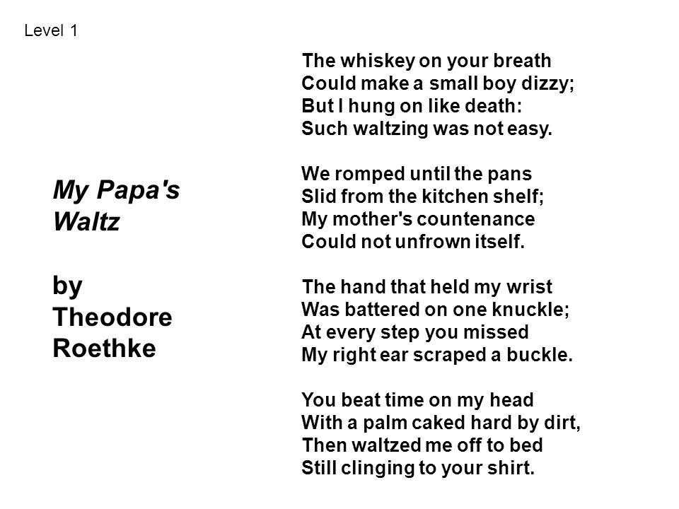 My Papa s Waltz by Theodore Roethke