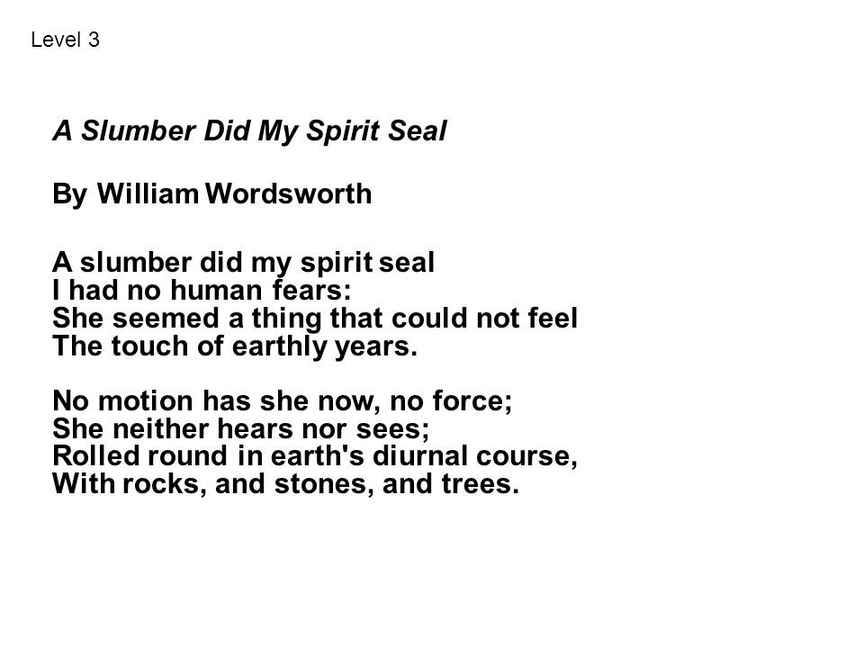 A Slumber Did My Spirit Seal By William Wordsworth