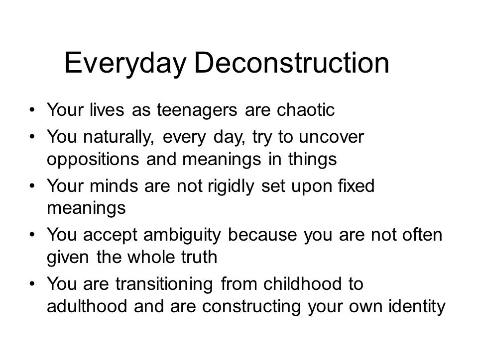 Everyday Deconstruction
