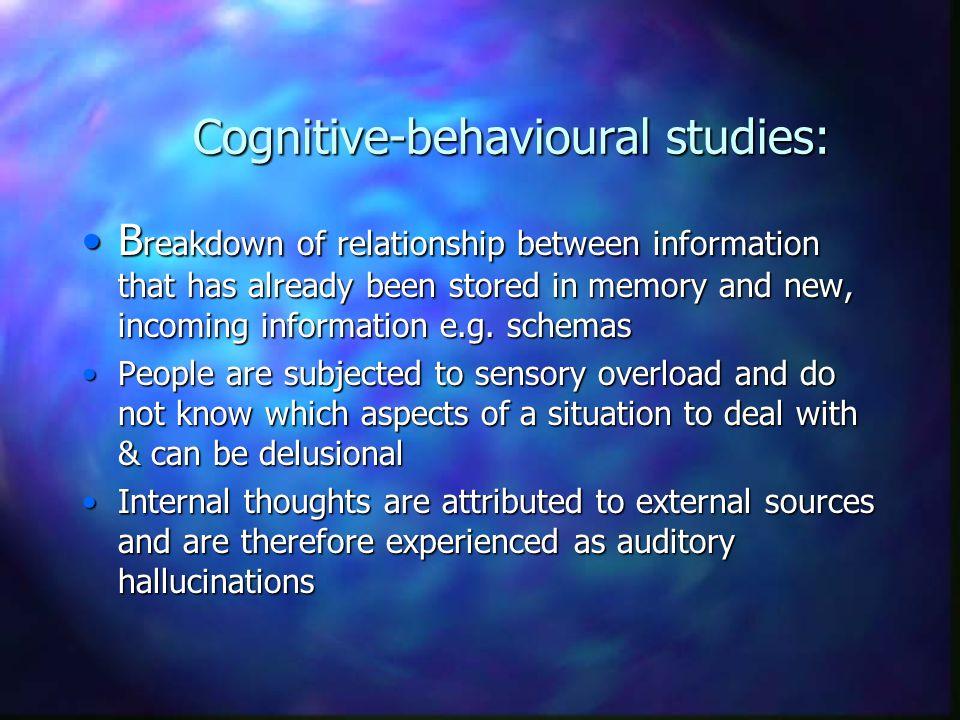 Cognitive-behavioural studies: