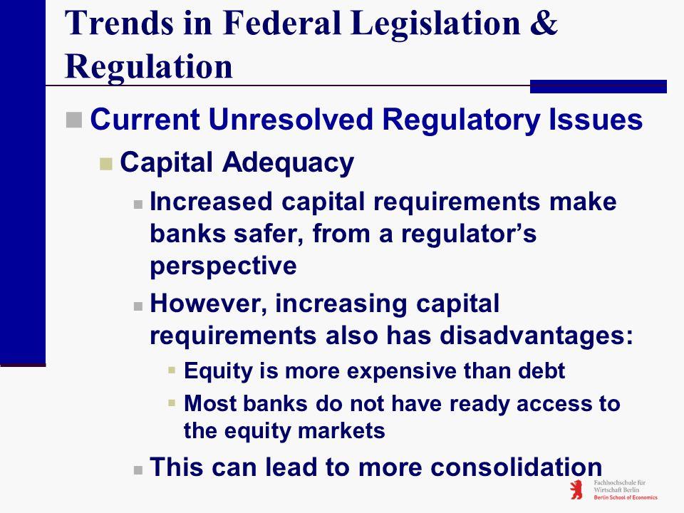 Trends in Federal Legislation & Regulation