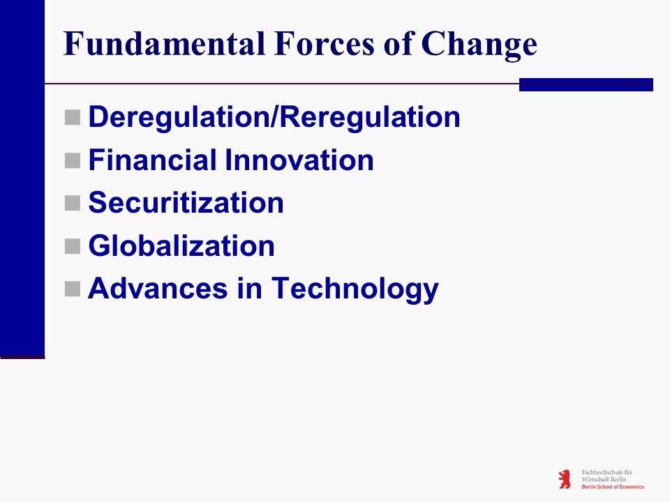 Fundamental Forces of Change