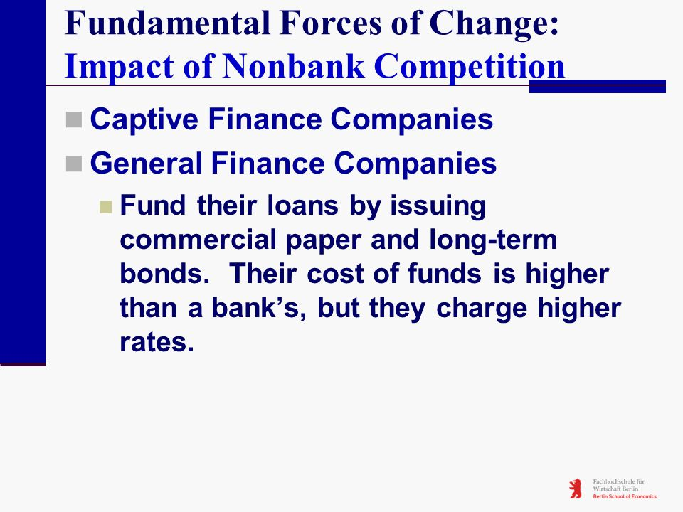 Fundamental Forces of Change: Impact of Nonbank Competition