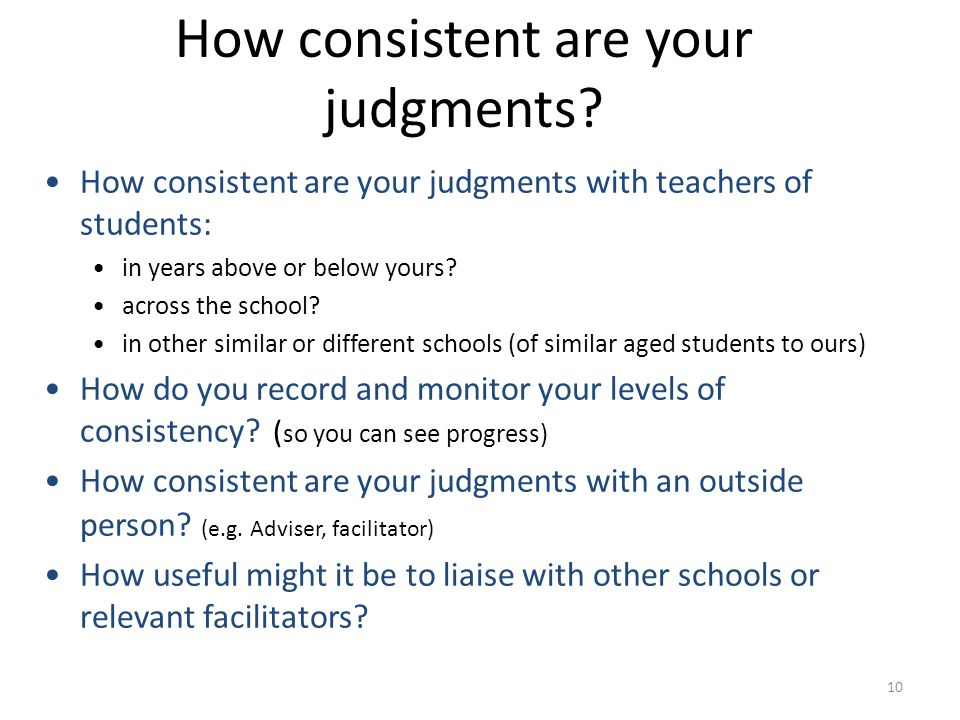 How consistent are your judgments