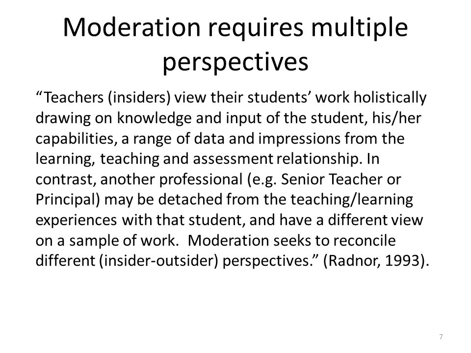 Moderation requires multiple perspectives