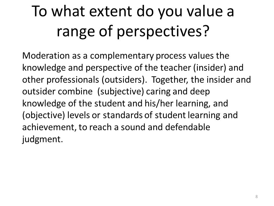 To what extent do you value a range of perspectives