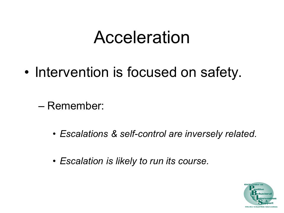 Acceleration Intervention is focused on safety. Remember: