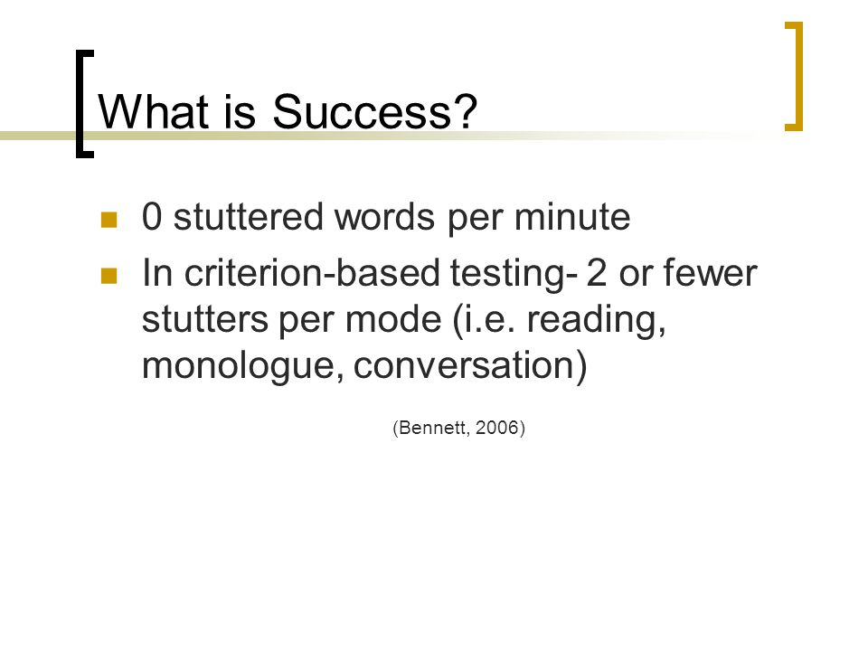 What is Success 0 stuttered words per minute