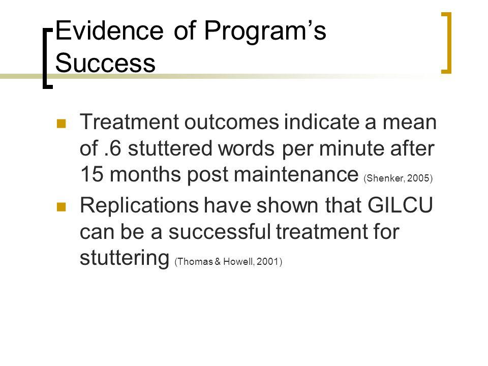 Evidence of Program's Success