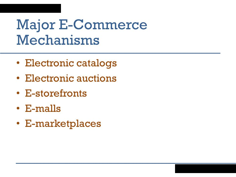Major E-Commerce Mechanisms