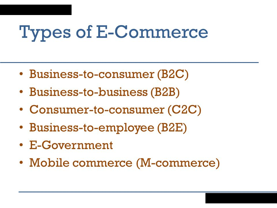 Types of E-Commerce Business-to-consumer (B2C)