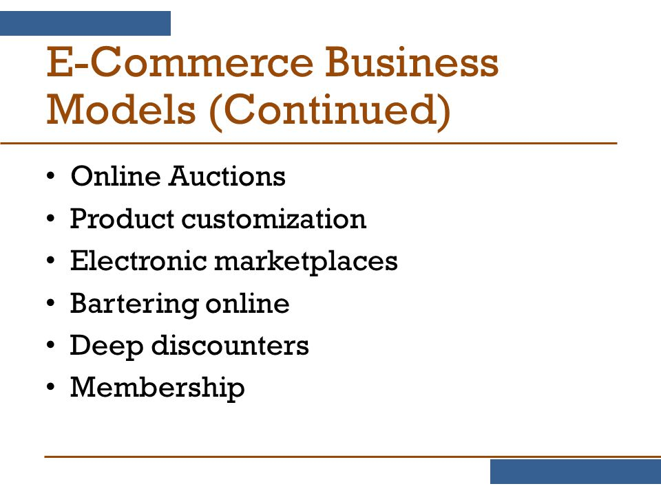 E-Commerce Business Models (Continued)