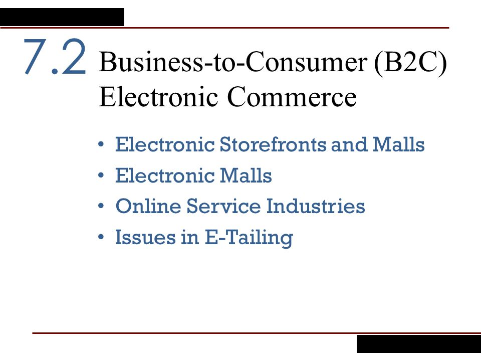 Business-to-Consumer (B2C) Electronic Commerce