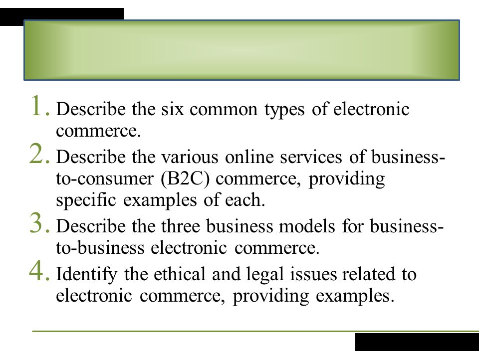 Describe the six common types of electronic commerce.