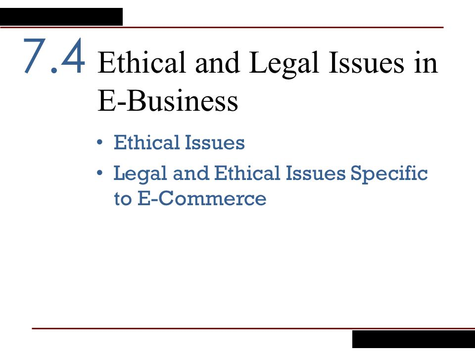 Ethical and Legal Issues in E-Business