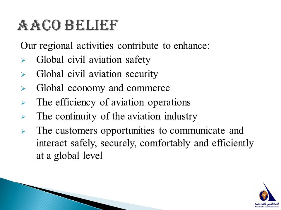 AACO belief Our regional activities contribute to enhance:
