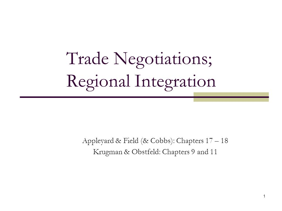 Trade Negotiations; Regional Integration