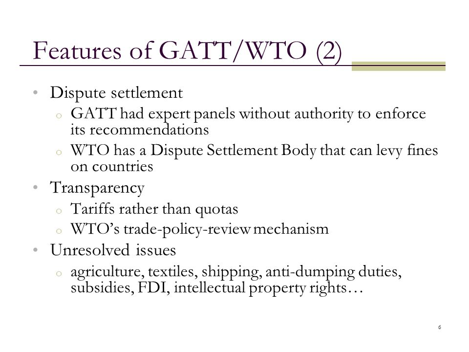 Features of GATT/WTO (2)