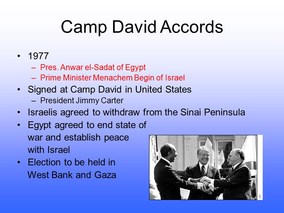 Camp David Accords 1977 Signed at Camp David in United States