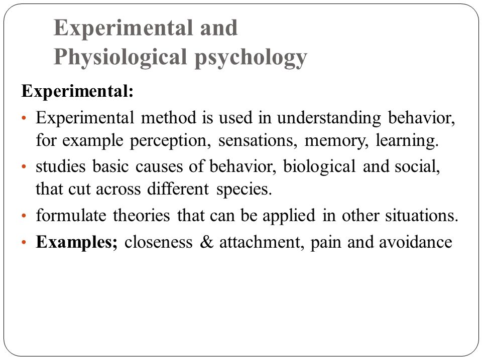 Experimental and Physiological psychology