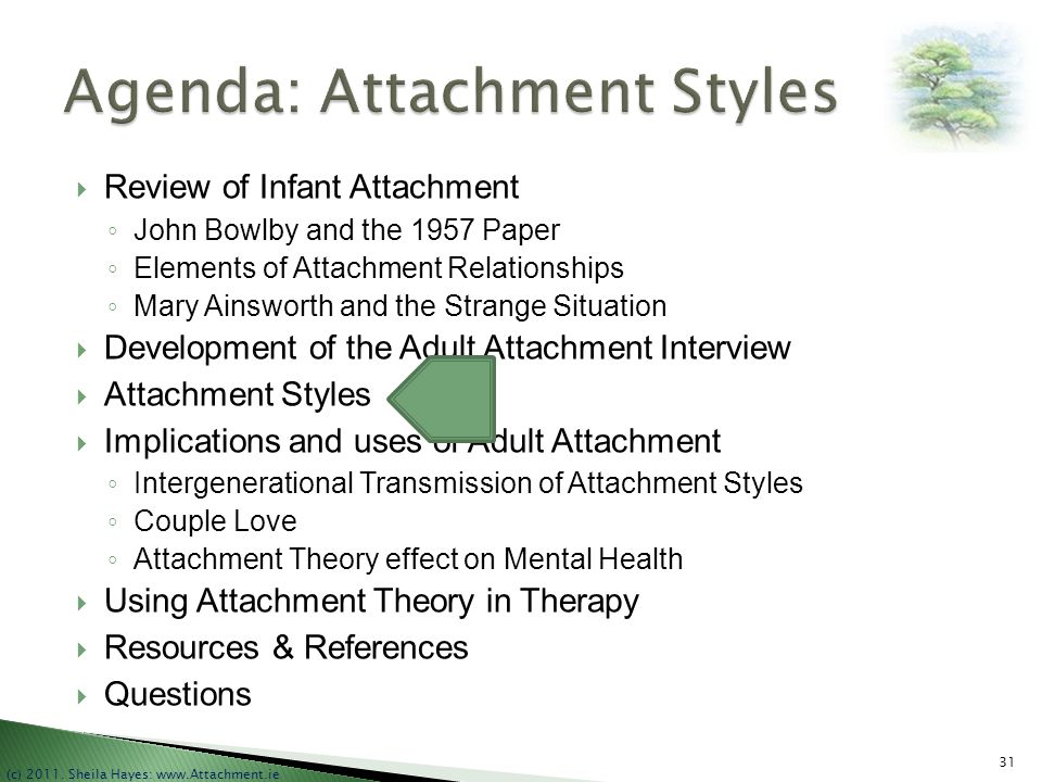 Agenda: Attachment Styles