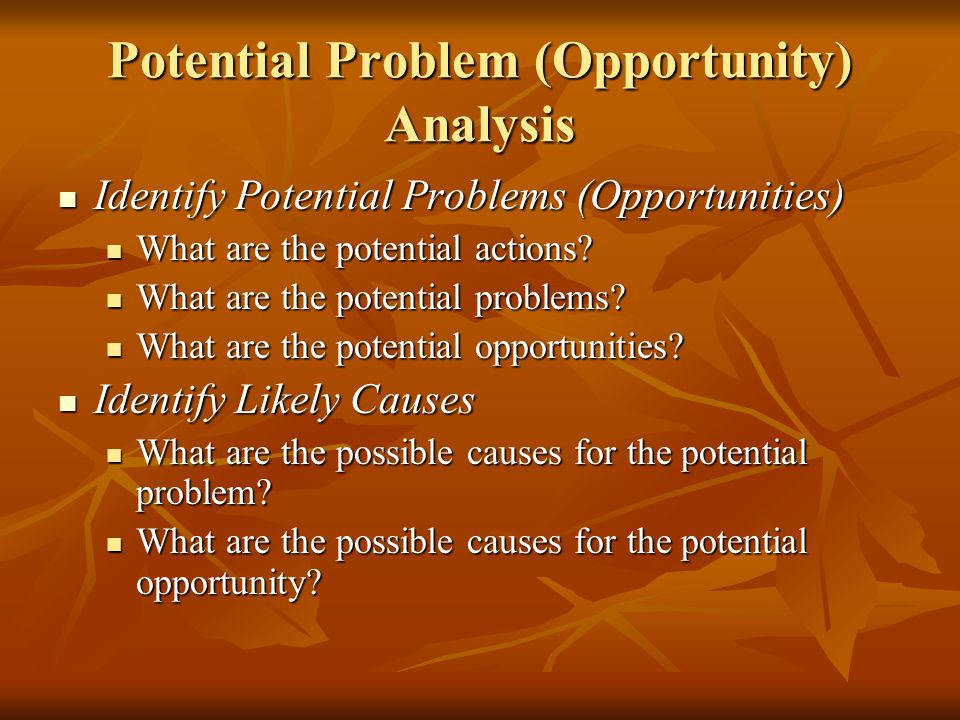Potential Problem (Opportunity) Analysis