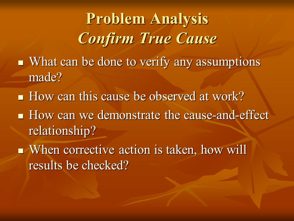 Problem Analysis Confirm True Cause