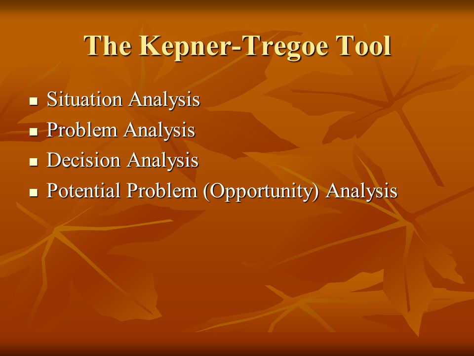 The Kepner-Tregoe Tool