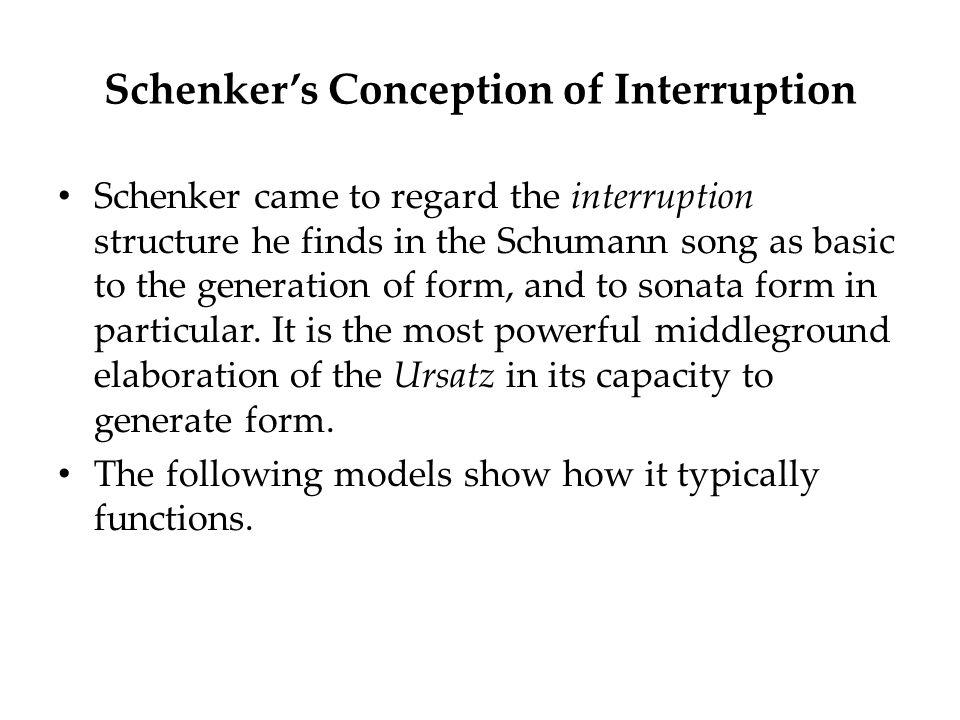 Schenker's Conception of Interruption