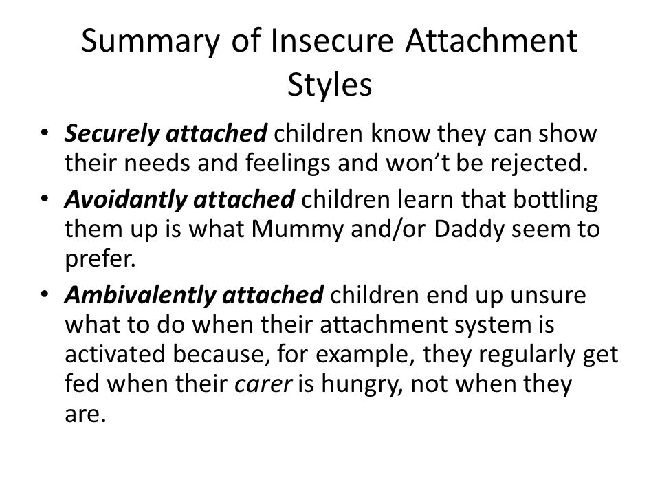 Summary of Insecure Attachment Styles