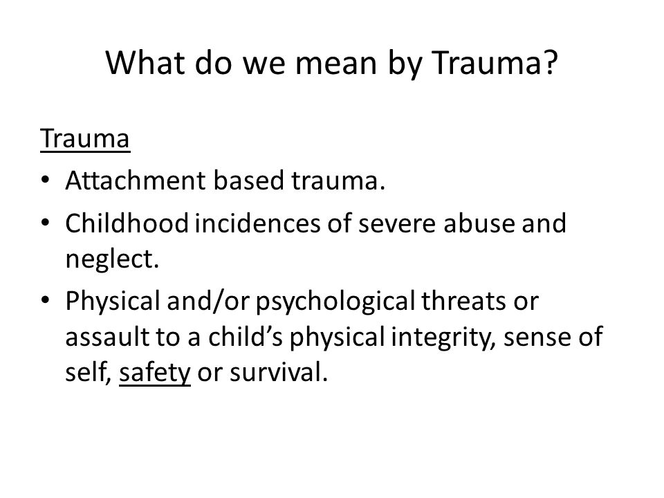 What do we mean by Trauma