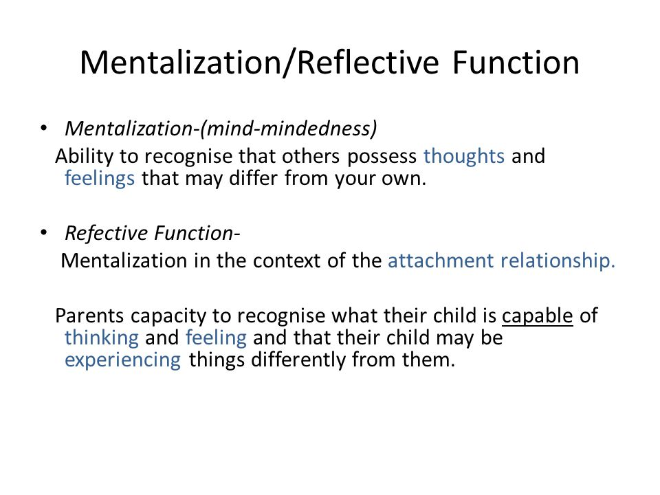 Mentalization/Reflective Function