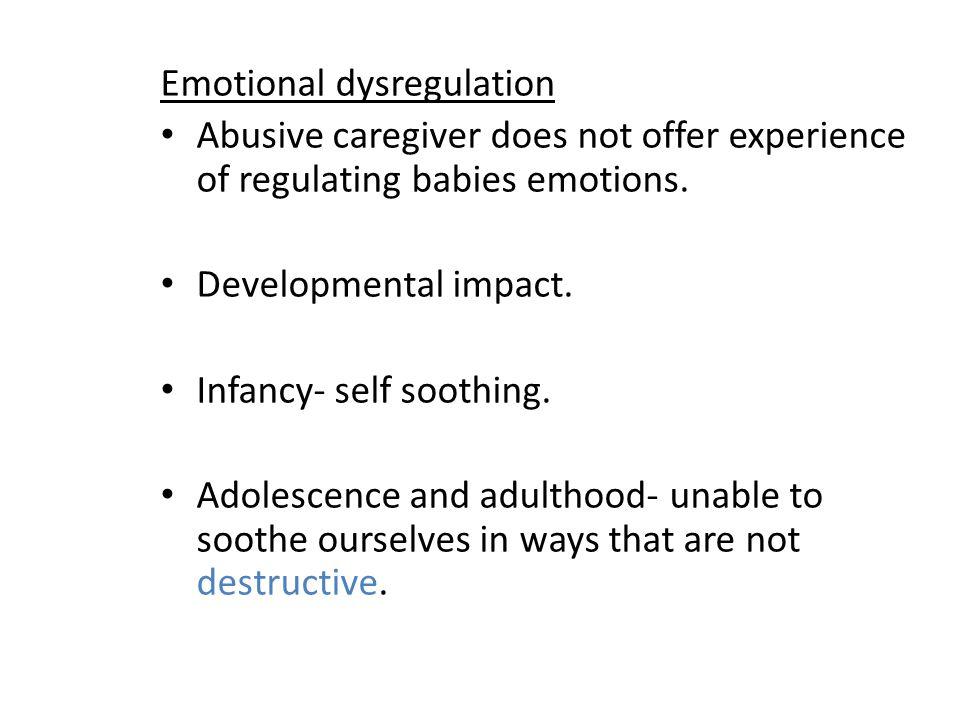 Emotional dysregulation