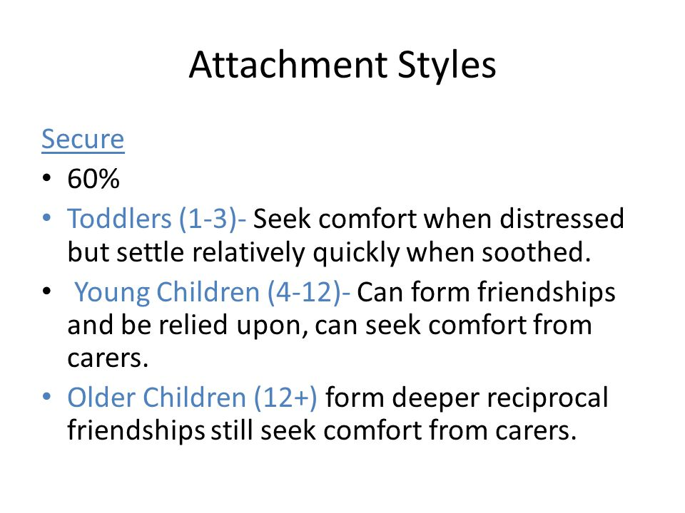 Attachment Styles Secure 60%