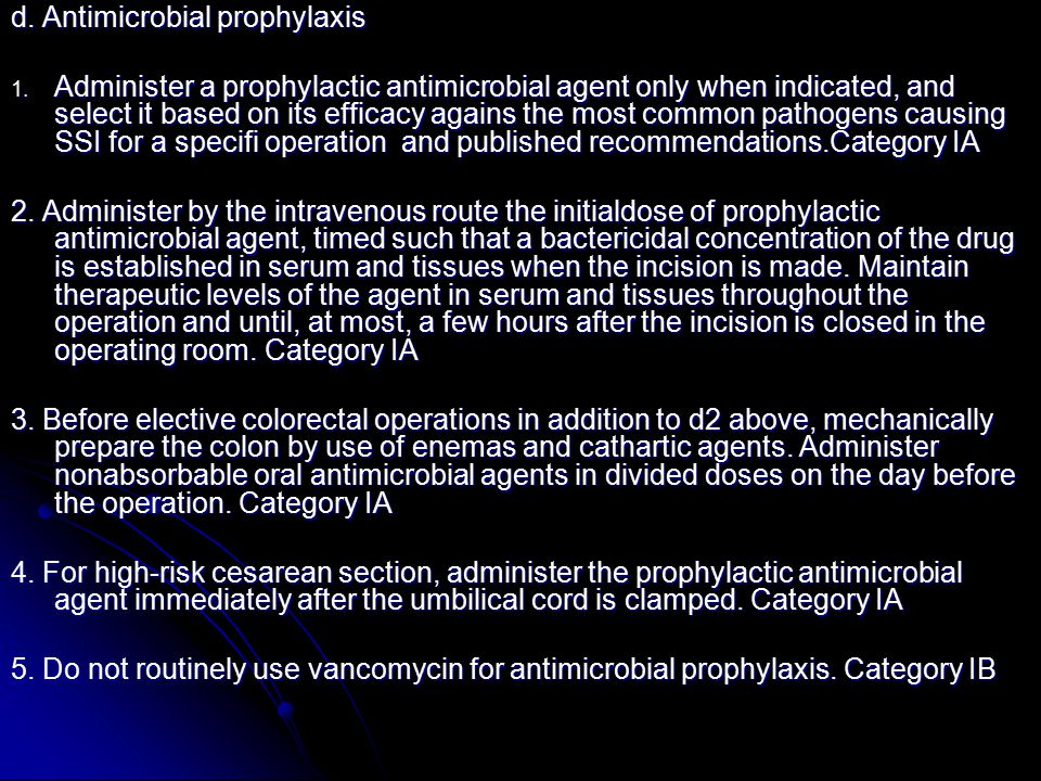 d. Antimicrobial prophylaxis