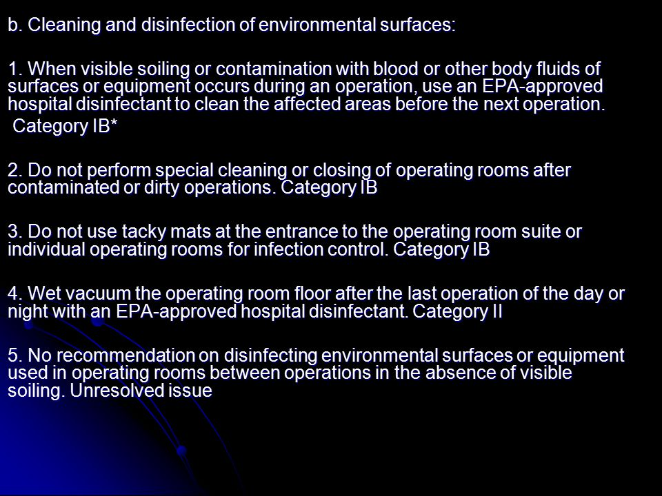 b. Cleaning and disinfection of environmental surfaces: