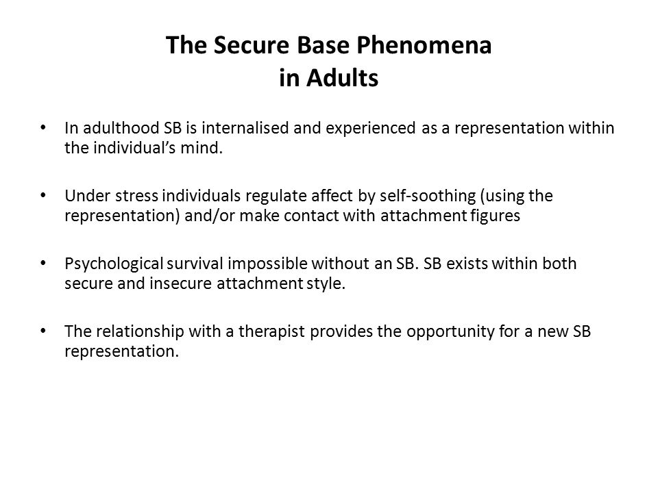 The Secure Base Phenomena in Adults