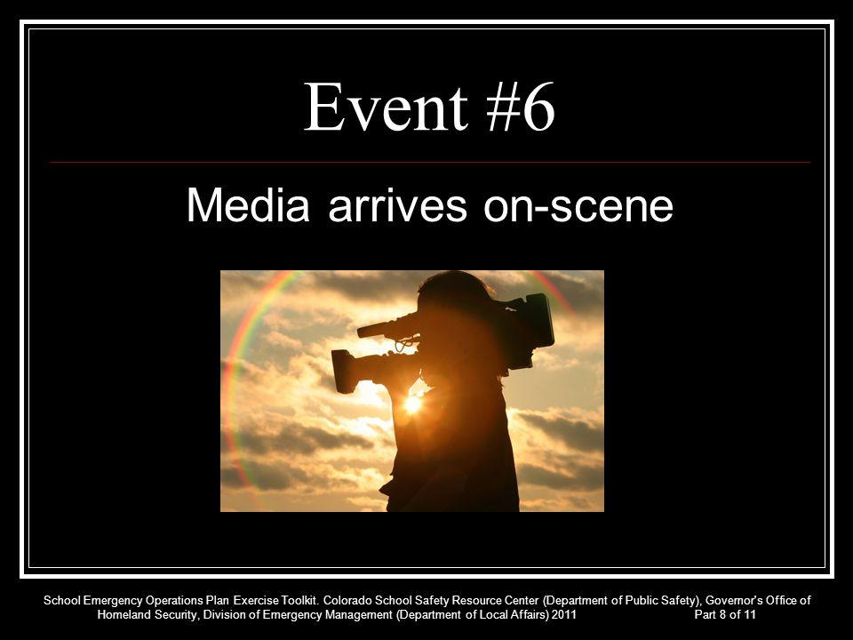 Media arrives on-scene