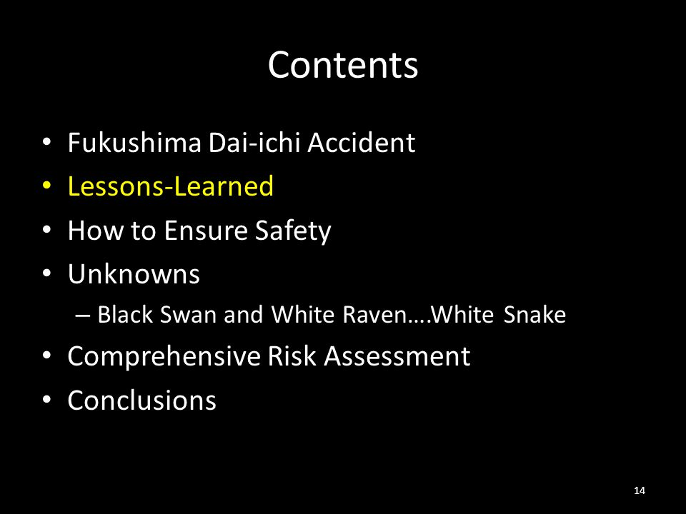Contents Fukushima Dai-ichi Accident Lessons-Learned