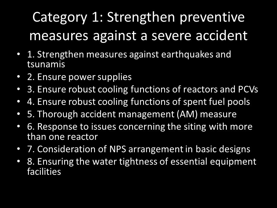 Category 1: Strengthen preventive measures against a severe accident