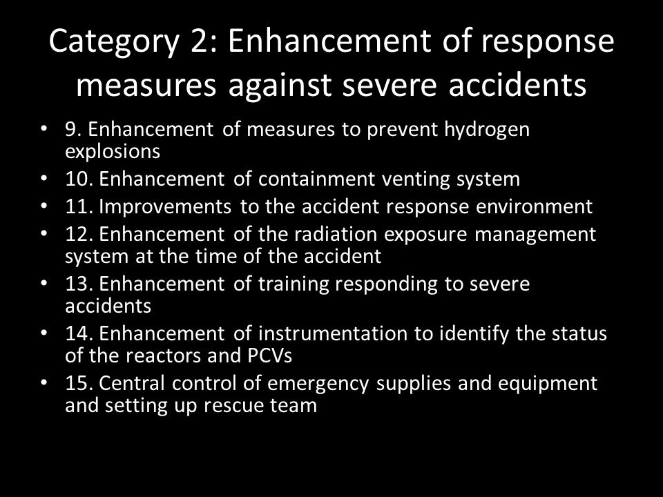 Category 2: Enhancement of response measures against severe accidents