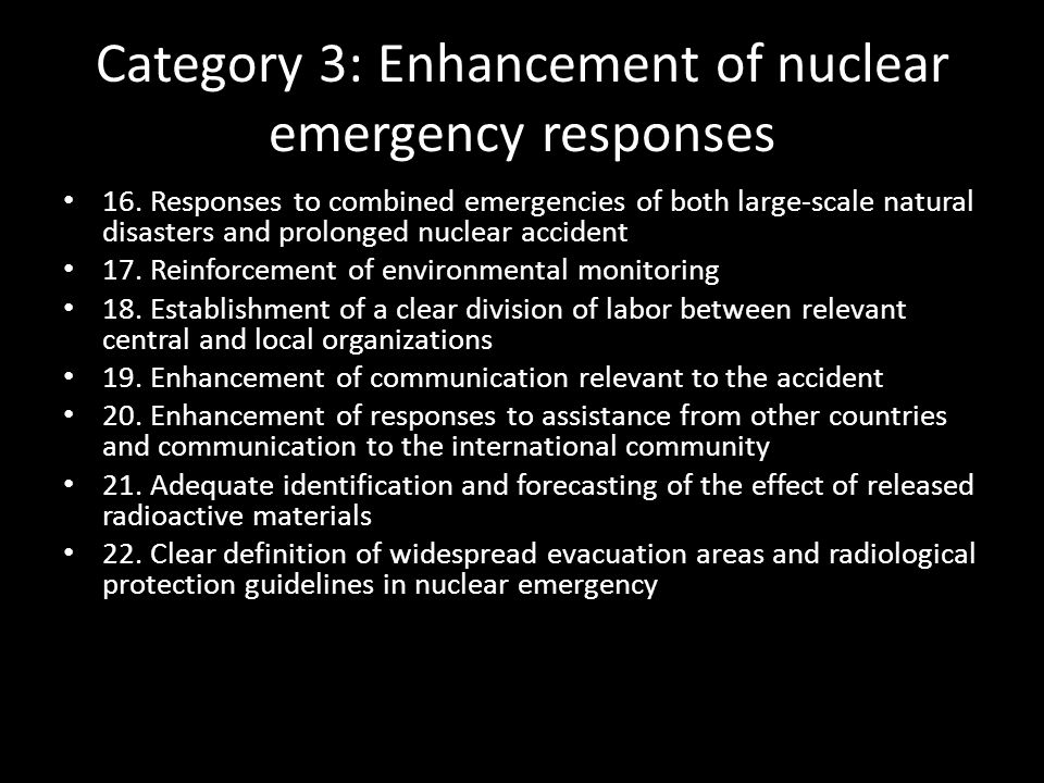 Category 3: Enhancement of nuclear emergency responses
