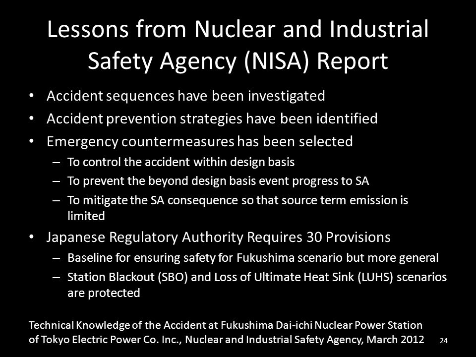 Lessons from Nuclear and Industrial Safety Agency (NISA) Report