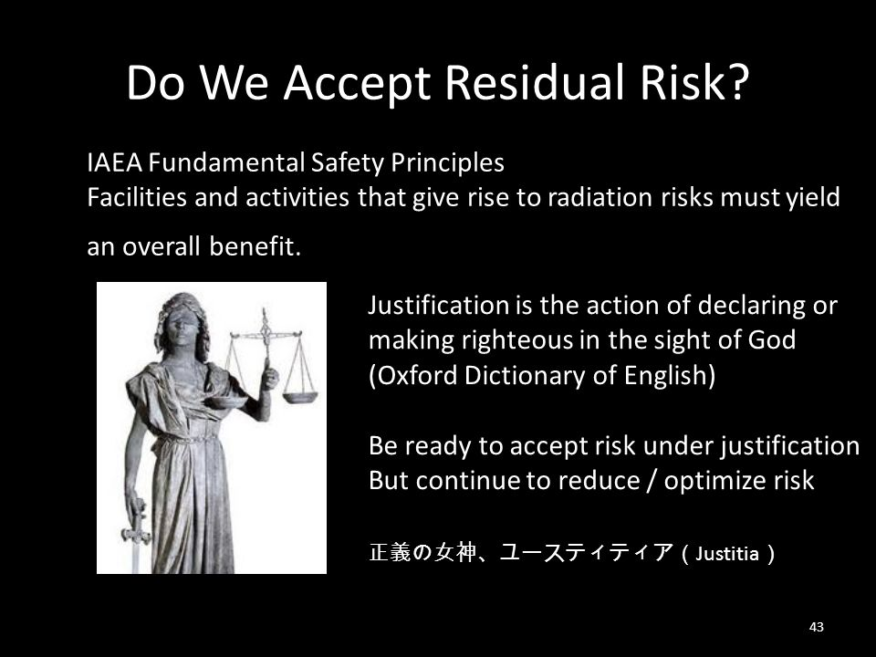 Do We Accept Residual Risk