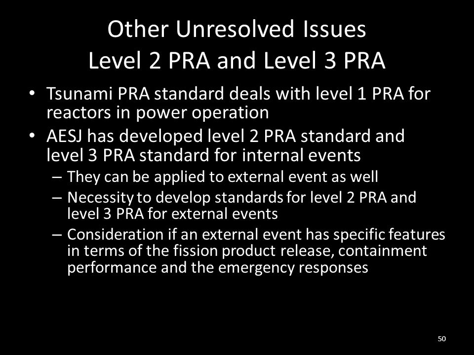 Other Unresolved Issues Level 2 PRA and Level 3 PRA