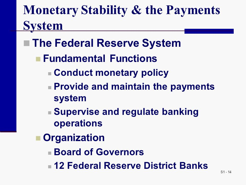 Monetary Stability & the Payments System