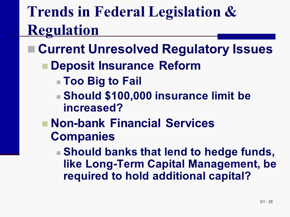 Trends in Federal Legislation & Regulation