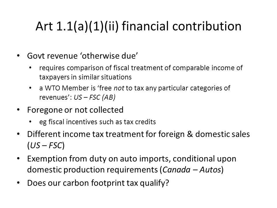 Art 1.1(a)(1)(ii) financial contribution