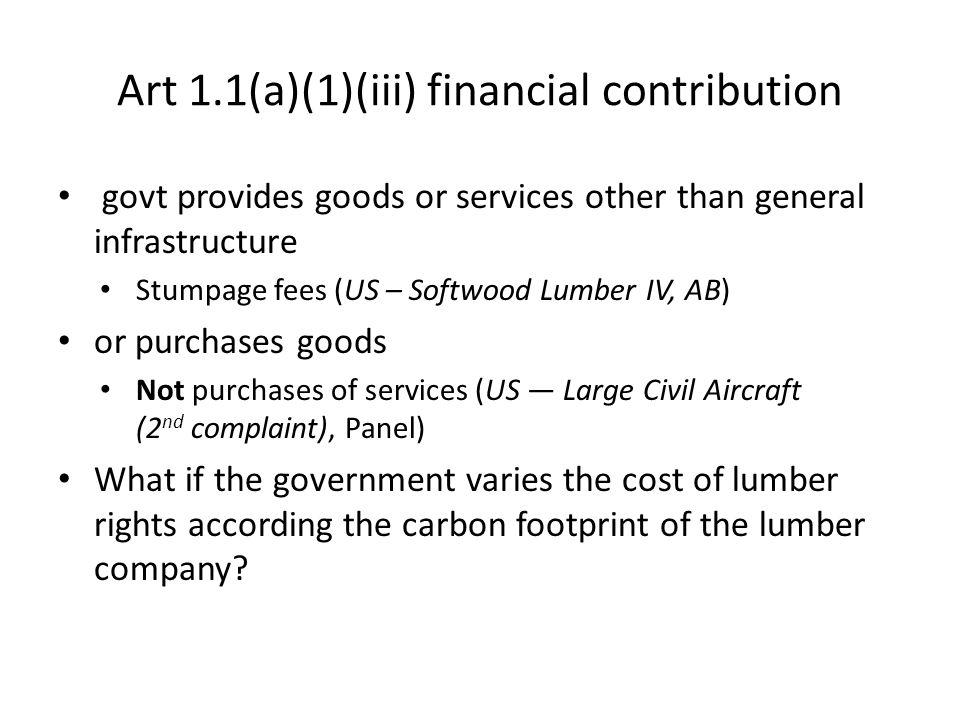 Art 1.1(a)(1)(iii) financial contribution